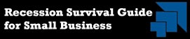 Recession Survival Guide for Small Business